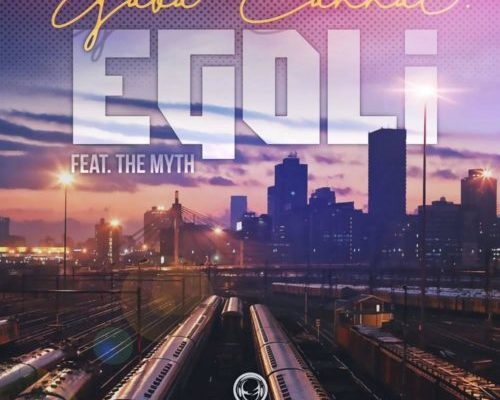 Gaba Cannal EGoli Ft. The Myth mp3 download
