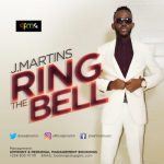 J Martins – Ring The Bell Mp3 Download