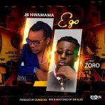 JB Nwamama Ego ft. Zoro Mp3 Download
