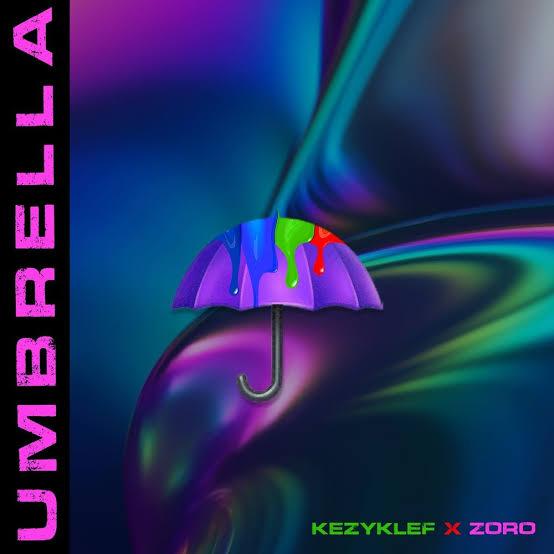 Kezyklef Umbrella ft. Zoro mp3 download