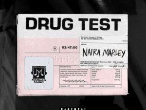 Naira Marley Drug Test Instrumental Mp3 Download