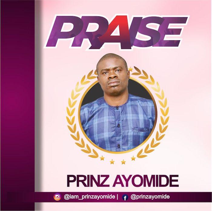 Prinz Ayomide Praise mp3 download