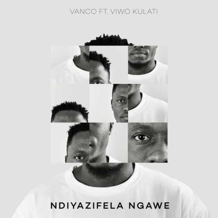 Vanco Ndiyazifela Ngawe Ft. Viwo Kulati mp3 download