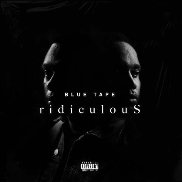 A-Reece – ridiculous ft. Jay Jody, Blue Tape
