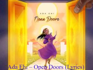 Ada Ehi – Open Doors (Lyrics)