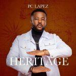 PC Lapez Heritage Album Mp3 Download