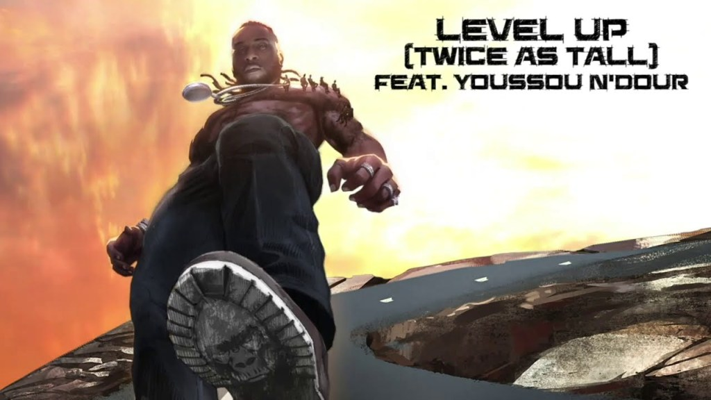 Burna Boy – Level Up (Twice as Tall) ft. Youssou N'Dour Download
