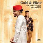 Fanzy Papaya Gold And Silver Ft. Ken Erics Mp3 Download