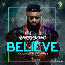 Harrysong Believe Mp3 Download