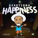 Harrysong Happiness Mp3 Download