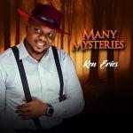 Ken Erics Many Mysteries Mp3 Download