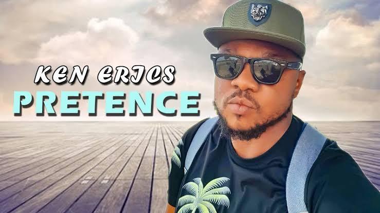 Ken Erics – Pretence Mp3 Download