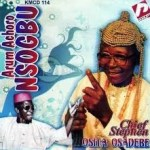 Osita Osadebe – Abube 85 Ochiagha Mp3 Download