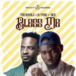 The Royals Bless Me Ft. 9ice, B-tone Mp3 Download