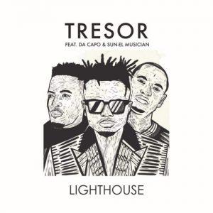 Tresor, Da Capo & Sun-EL Musician Lighthouse mp3 download