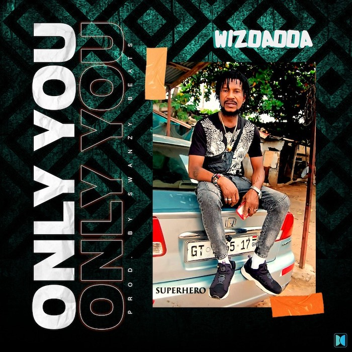 Wizdadda – Only You mp3 download