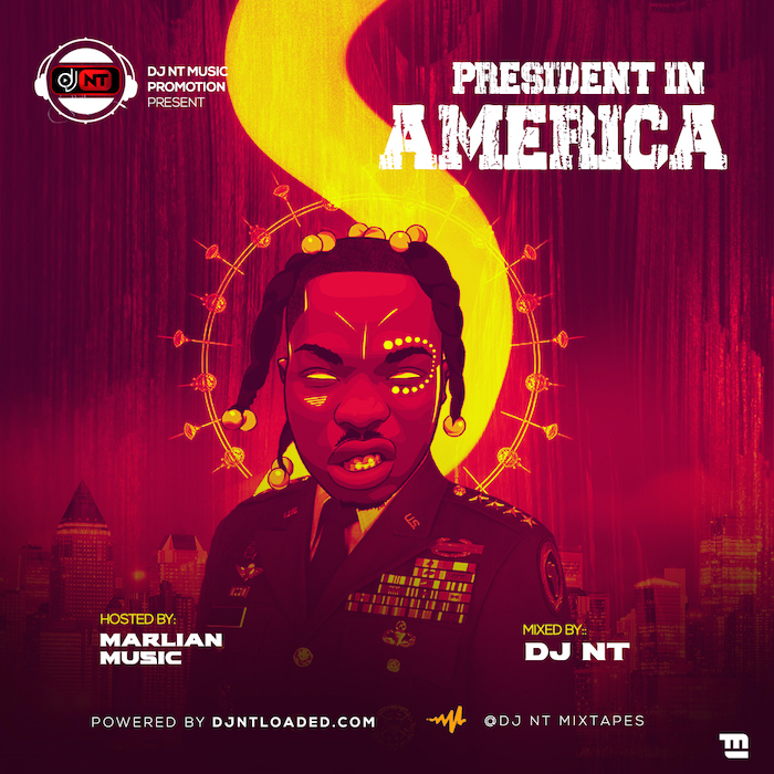 DJ NT President In America Mix mp3 download