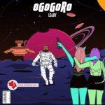 Lojay OGOGORO mp3 download