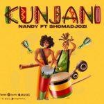 Nandy Kunjani ft Sho Madjozi mp3 download