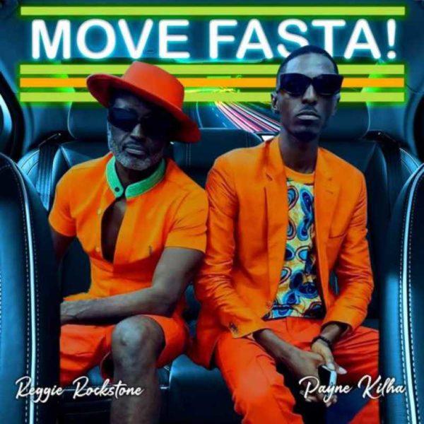 Reggie Rockstone Move Fasta ft Payne Kilha mp3 download
