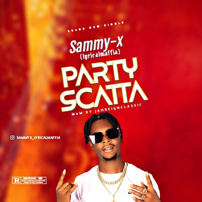 Sammy X Party Scatta mp3 download