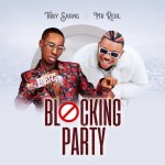 Toby Shang Blocking Party Ft. Mr Real mp3 download
