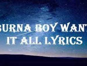 Burna Boy ft. Polo G – Want It All (Lyrics)