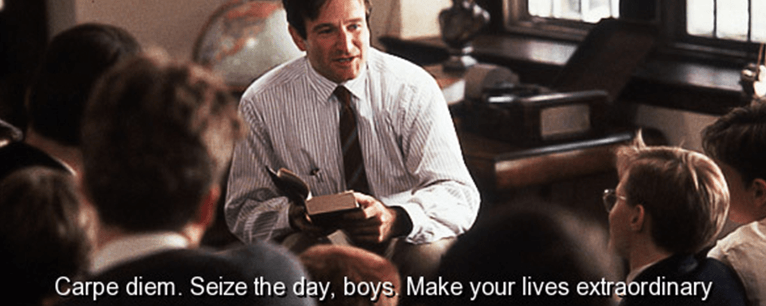 """Robin Williams' famous line from """"Dead Poets' Society"""" (Source: QuotesPics)"""