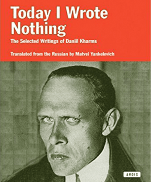 """Today I Wrote Nothing"" by Daniil Kharms (Source: Amazon)"