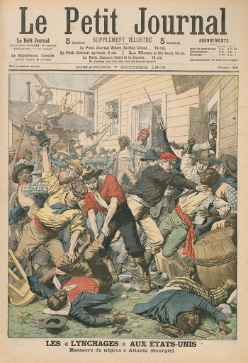"Cover of French magazine ""Le Petit Journal"" in October, 1906, depicting the Atlanta race riot (Source: Bibliothèque Nationale de France/Wikimedia Commons)"