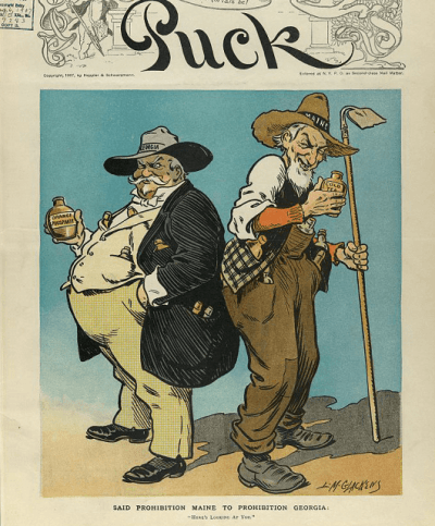 """1907 cartoon by L.M. Glackens from Puck Magazine titled """"Said prohibition Maine to prohibition Georgia: Here's looking at you"""" (Source: Library of Congress)"""