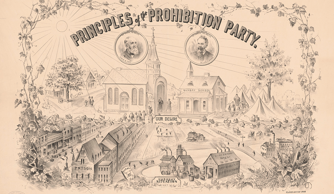 Poster depicting the Principles of the Prohibition party, made in c. 1888 (Source: Library of Congress)