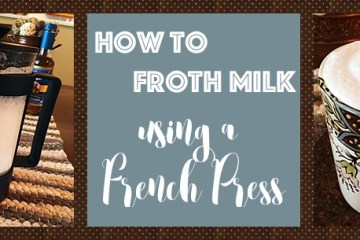 How to Froth Milk Using a French Press