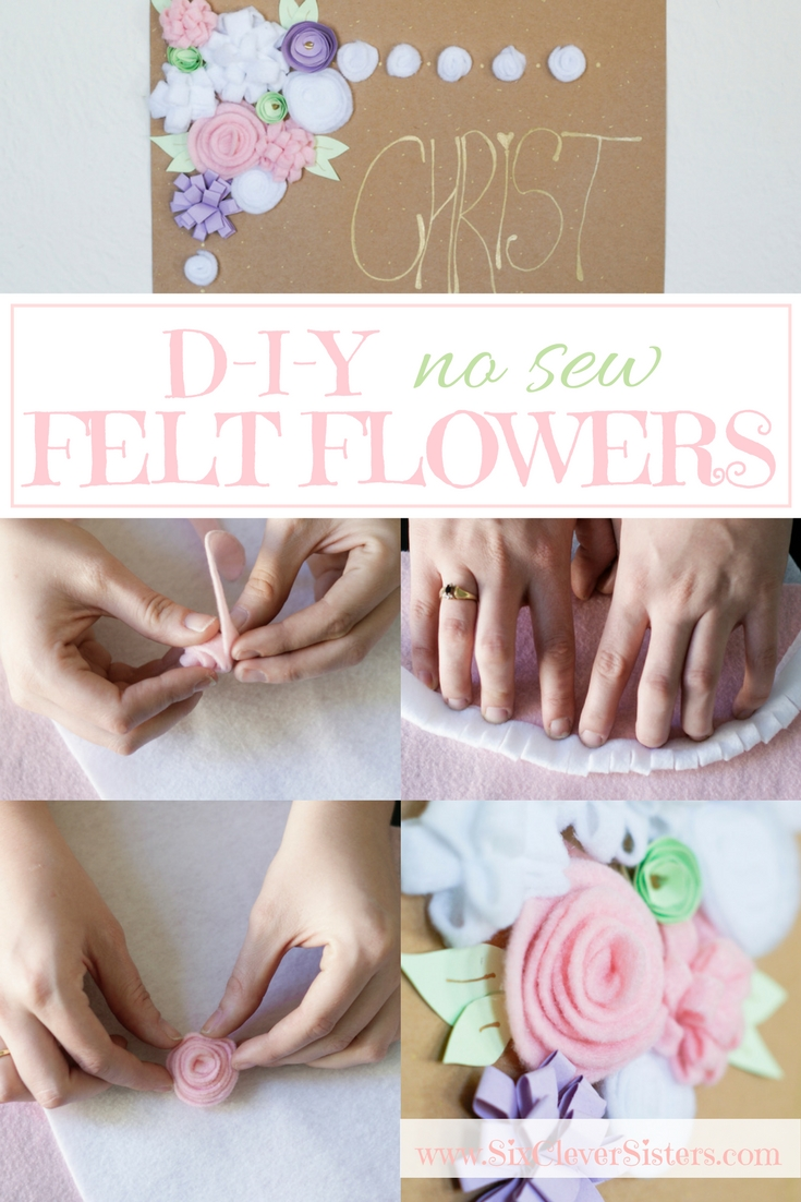 Felt Flowers | DIY Flowers | No Sew Flowers | Easy Flowers Felt | Flower Decor | Use these easy DIY No Sew Flowers to decorate any frame, card, giftbag, whatever you want! Find the tutorial at SixCleverSisters.com.