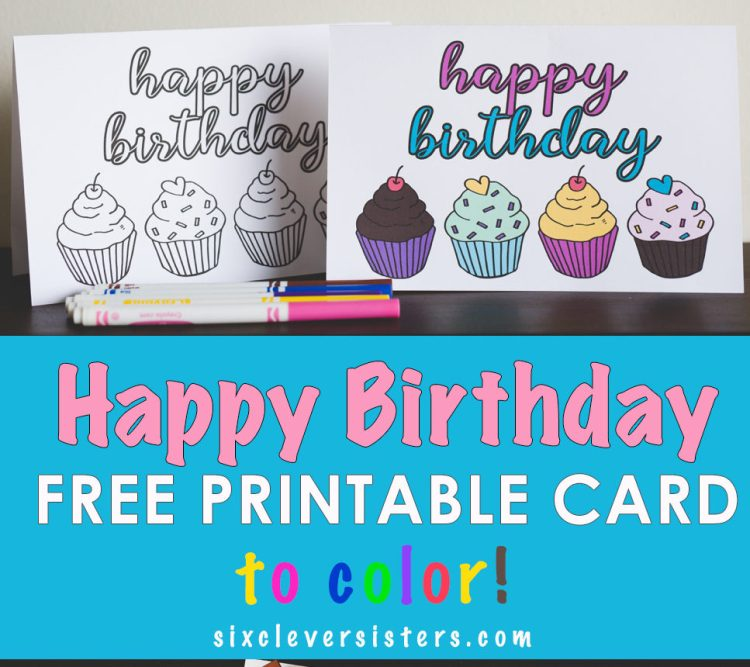 FREE Printable Birthday Cards to Color Six Clever Sisters – Free Printing Birthday Cards