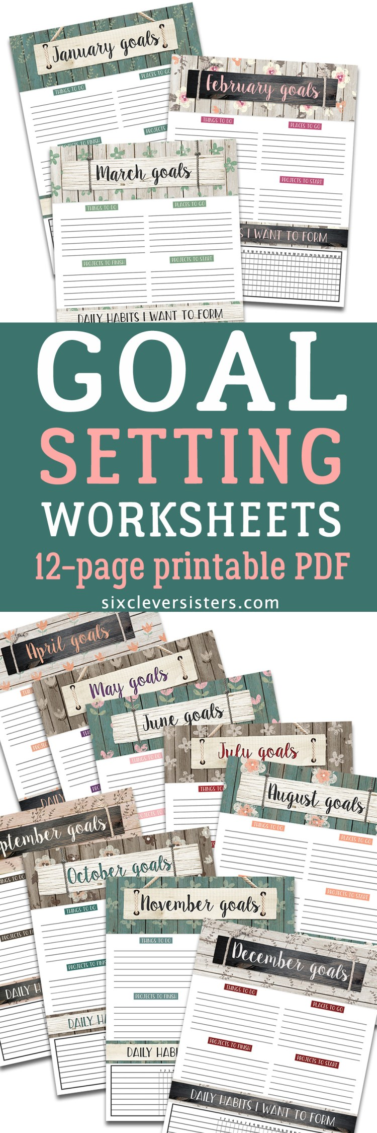Goal Setting Worksheet | Goal Setting Worksheet for Adults | Goal Setting Worksheet Printables | Free Download Goals Worksheet | Free Printable | Printable Worksheet | Goals Worksheet | Goals Printable | Download our free printable goal setting worksheets on the Six Clever Sisters blog!