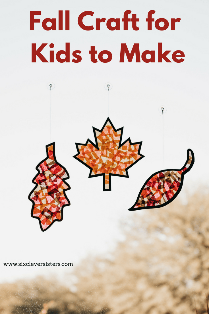 Fall Craft | Leaf Crafts for Kids Free Printable | Kids' Fall Craft Free | Children's Fall Leaf Crafts | Crafts for Kids-Fall Harvest | Autumn Crafts | Autumn Craft Ideas | Autumn Craft Activities | Fall Kids Crafts Elementary | Fall Kids Crafts Easy | Fall Crafts for Kids | Leaf Crafts for Kids | In the mood for crafting with the kiddos? Check out this #kidscraft that includes free printable leaf templates. It's a fun #fall craft! #sixcleversisters