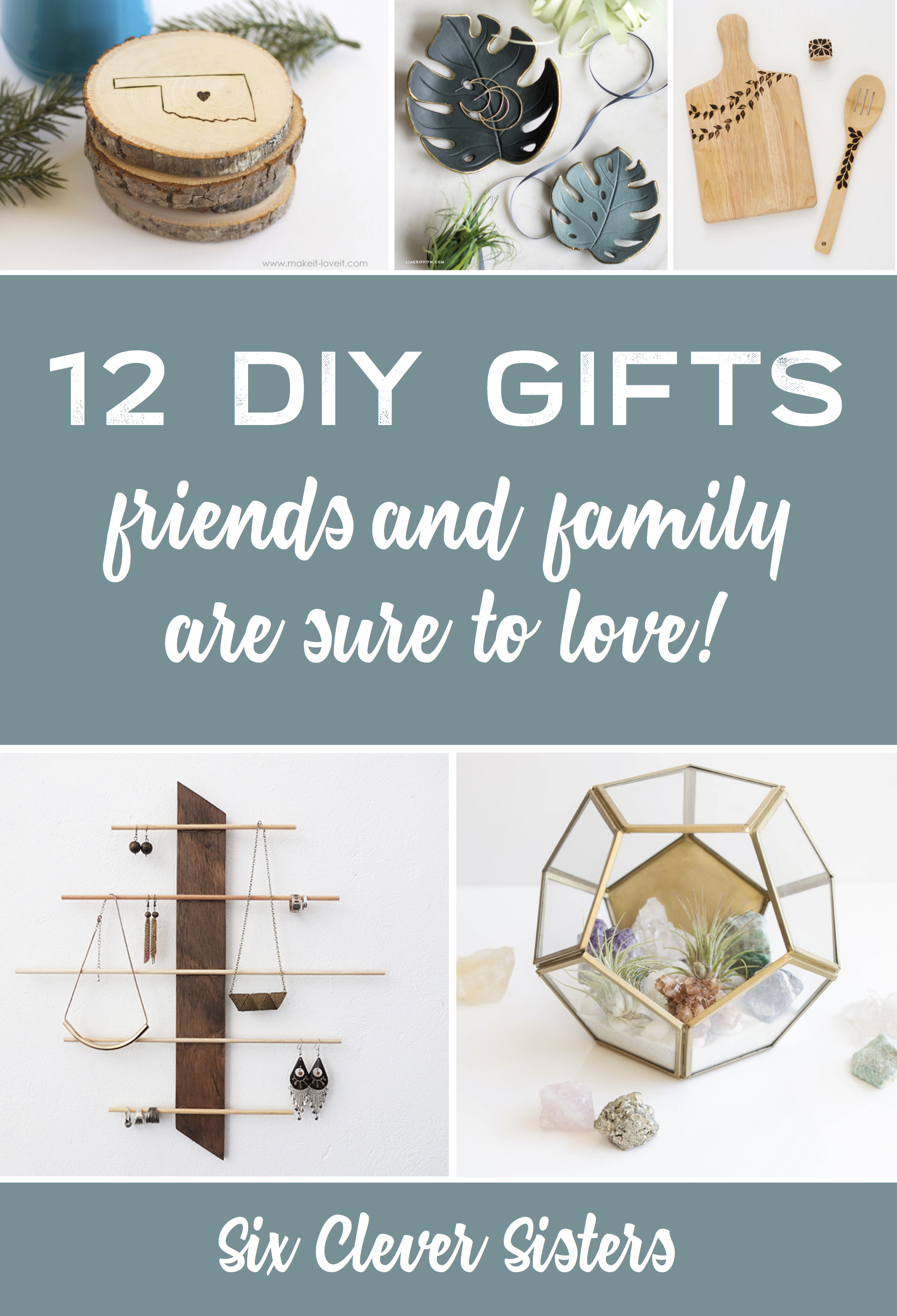 12 Diy Gifts That Your Family And Friends Will Love To Get Six Clever Sisters