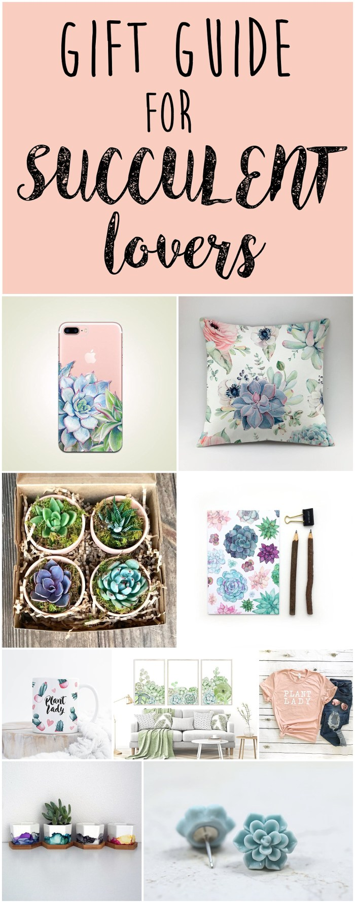 Succulent Gifts | Gifts for Mom | Gifts for Daughter | Gifts Ideas | Succulent Gift Ideas | Succulent Gifts | Succulent Planter | Succulent Jewelry | Succulent Shirt | Succulent Phone Case | Succulent Wall Art | Succulent Printable | Succulent Mug | Christmas Gift ideas for Her | Gift Ideas for Her