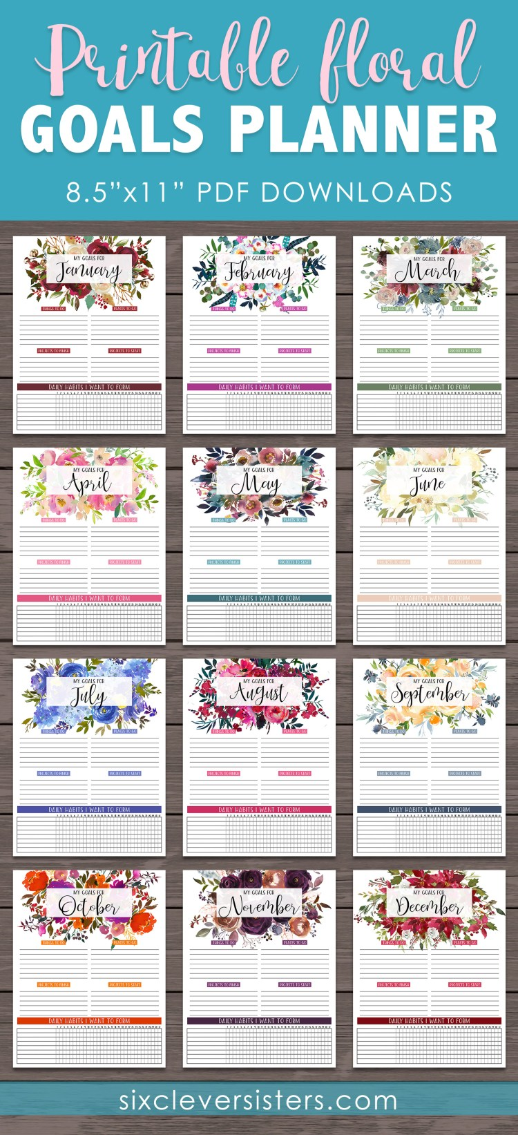 Monthly Goals Printable | Monthly Goal Planner | Monthly Goal Planner Free | Monthly Goal Planner Printable | Monthly Goals Printable Free | Monthly Goals | Monthly Goals Bullet Journal | Goals Planner Printable | Goals Planner DIY | Goals Planner Printable Free | Download our free printable floral GOALS PLANNER PAGES for each month! PDF's are on the Six Clever Sisters' blog!