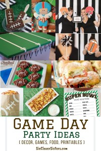 Super Bowl | Super Bowl Party | Game Day | Big Game | Party Ideas | Football Party | Get ready for game day with these great recipes and cute decor! SixCleverSisters.com