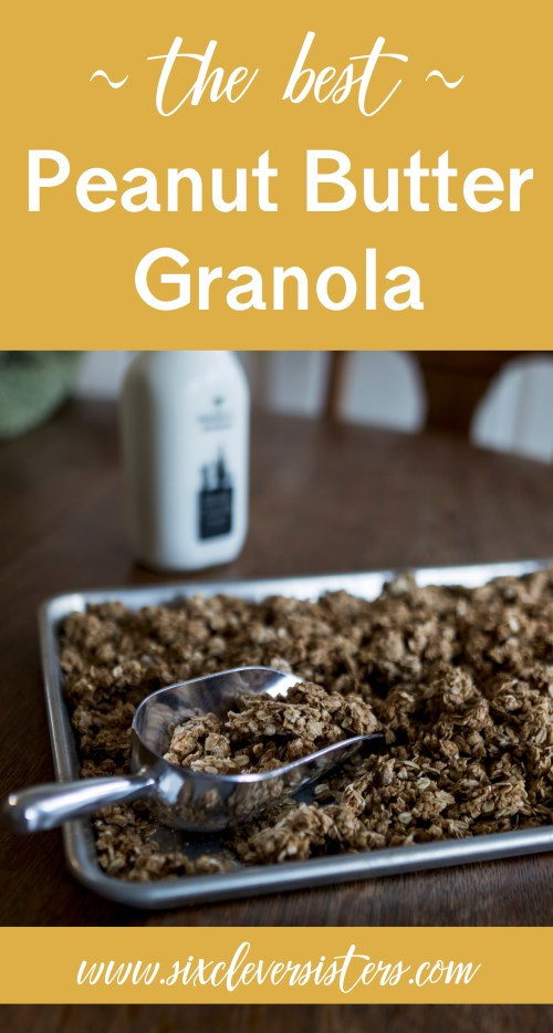 Granola Recipe Easy | Peanut Butter Granola Recipe | Peanut Butter Granola Recipe Simple | Homemade Granola Recipe | Oat Granola Recipe | Breakfast Granolas Recipe | Breakfast Recipes Easy | A simple, breakfast recipe for peanut butter granola packed with protein. #breakfast #snackfood #recipes #peanutbutter #breakfastrecipes #granola #sixcleversisters