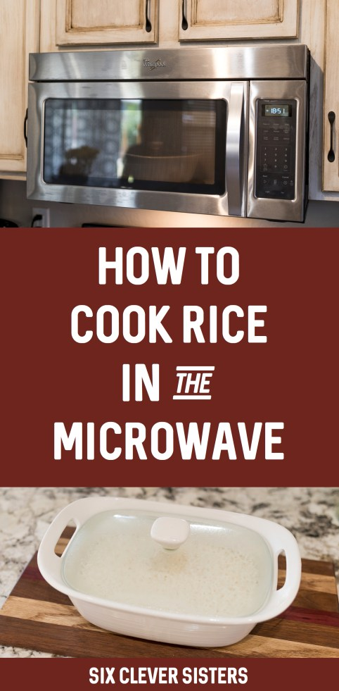 How to Cook Rice in the Microwave | How to Cook Rice in the Microwave Quick | Cook Rice in a Microwave | How Do You Cook Rice in the Microwave | How to Cook White Rice in a Microwave | How Long to Cook Rice in a Microwave | How to Make Fluffy Rice in the Microwave | Cooking rice in the microwave yields rice that turns out perfectly every time and is nice and fluffy! It's easy to do and a great time saver! It's my favorite method for cooking rice. #rice #cookingrice #riceinthemicrowave #microwavecooking #howtocookrice #sixcleversisters
