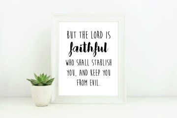 Free Printable Scripture | Printable Quote | Inspirational Quote | Free Verse Printable | KJV Printable | Free Wall Art | 2 Thess 3:3 | Free Printable Bible | Six Clever Sisters