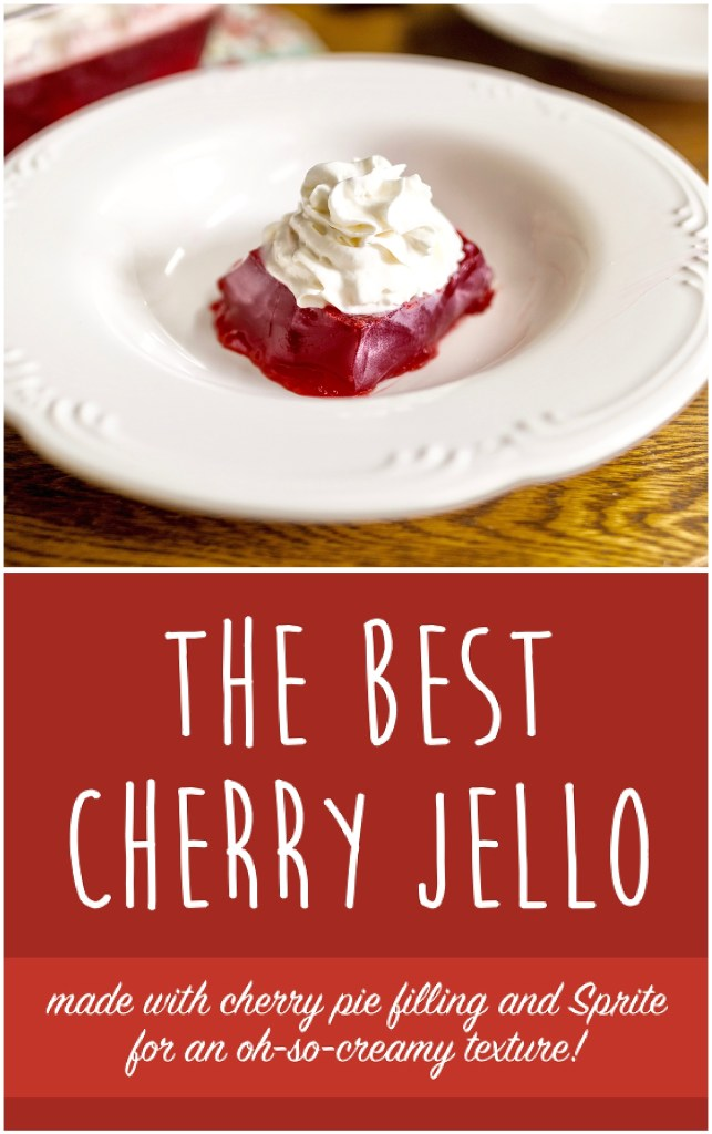 Cherry Jello | Cherry recipe | Cherry Dessert Recipe | Cherry Pie Filling | Jello Recipes | Jello Recipes Easy | Jello Recipes with Fruit | Jello Recipes with Cool Whip | Easy Dessert Recipe | Quick Dessert | Six Clever Sisters
