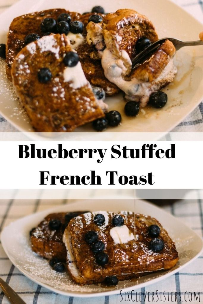 Blueberry Stuffed French Toast   French Toast   Stuffed French Toast Recipe   Easy French Toast Recipe   Taking brunch to a whole new level with this recipe! It's so delicious and so easy to make . . . find the recipe at SixCleverSisters.com.