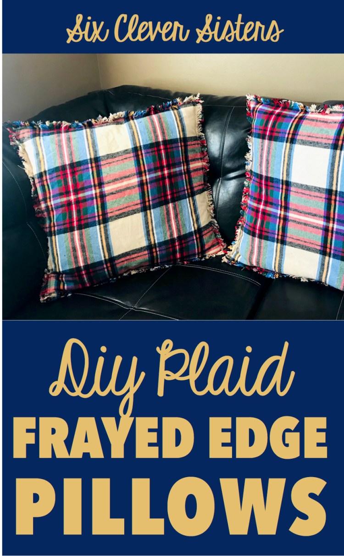Simple Frayed Edge Pillows | Fall Decor | Home Decor | Throw Pillows | DIY Pillows | Living Room | Fall | Christmas | Christmas Decor | Flannel | Flannel Pillows | Homespun | Frayed Edge | Easy Sewing | Plaid Pillow