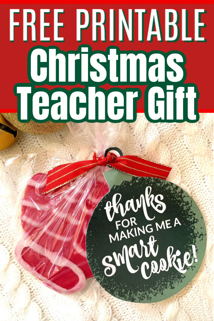 Easy Teacher Christmas Gift Idea With Free Printable Tags Six Clever Sisters