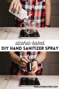 DIY Hand Sanitizer | Hand Sanitizer Spray | DIY Sanitizer | Alcohol-based Hand Sanitizer Spray | This is an easy to make hand sanitizer spray that is alcohol-based but very moisturizing. Find the recipe and tutorial at SixCleverSisters.com