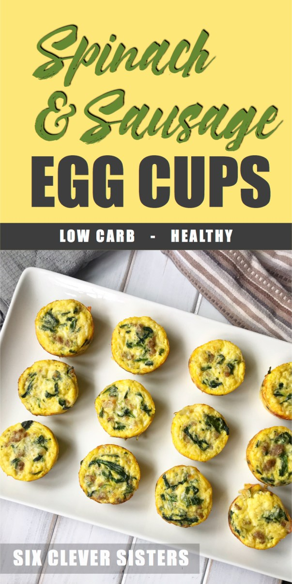 Spinach & Sausage Egg Cups | Spinach Recipes | Sausage Recipes | Egg Recipes | Egg Cups | Breakfast | Low Carb | Keto | Diet | Egg Casserole | Hearty Breakfast | Six Clever Sisters